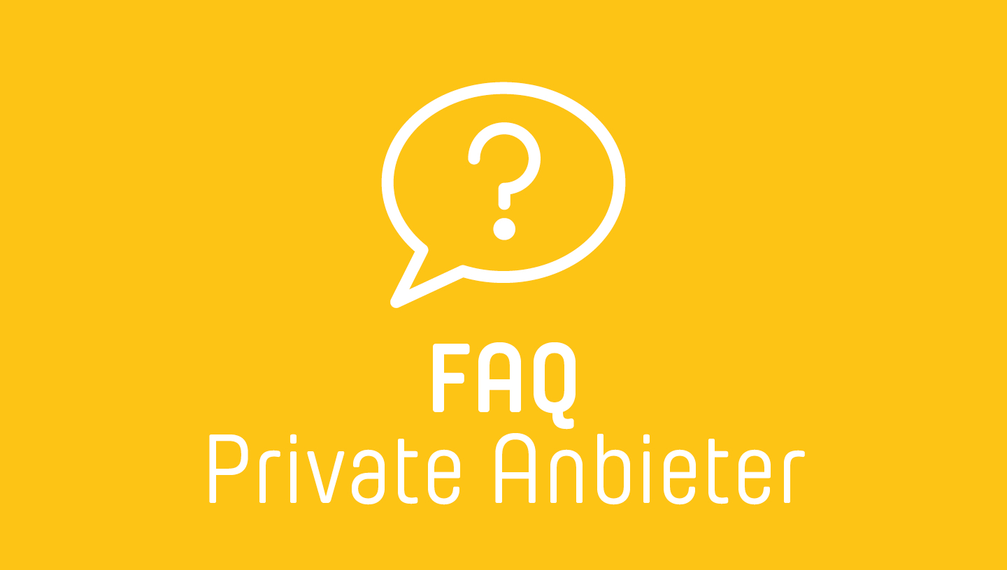 FAQ Private Anbieter